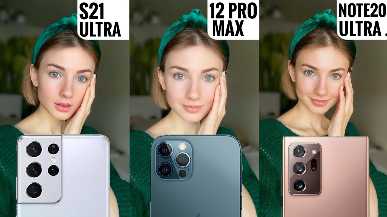 iPhone 12 Pro Max vs Samsung S21 Ultra vs Samsung Note 20 Ultra.